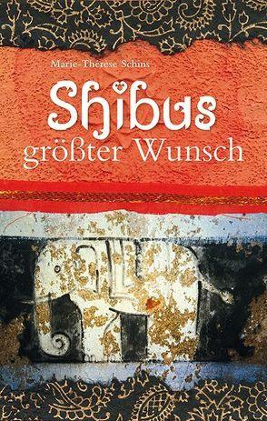 Shibus größter Wunsch von Schins,  Marie-Thérèse