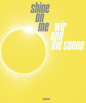 Shine on Me von Nichols,  Catherine