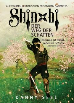 Shinobi – Der Weg der Schatten von Seel,  Danny