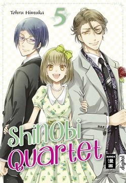Shinobi Quartet 05 von Himuka,  Tohru, Peter,  Claudia