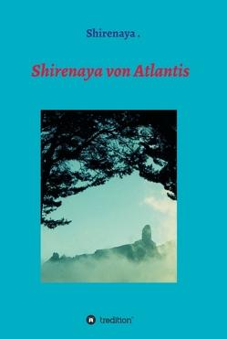 Shirenaya von Atlantis von .,  Shirenaya