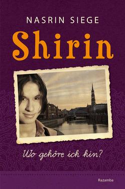 Shirin von Schütte,  Niklas, Siege,  Nasrin