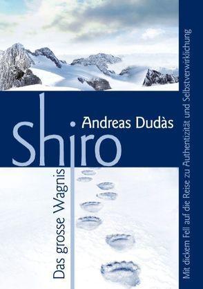 Shiro – Das große Wagnis von Dudàs,  Andreas