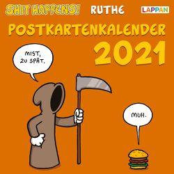 Shit happens! Postkartenkalender 2021 von Ruthe,  Ralph