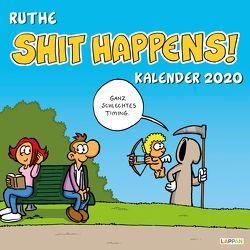 Shit happens! Wandkalender 2020 von Ruthe,  Ralph
