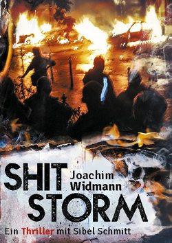 Shitstorm von Widmann,  Joachim