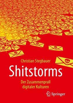 Shitstorms von Stegbauer,  Christian