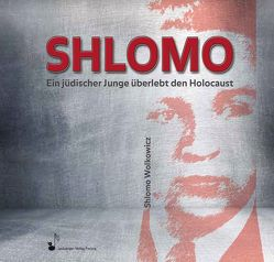 SHLOMO von Rehm,  Hans, Rothe,  Gerd, Wimmer,  Hermann, Wolkowicz,  Shlomo