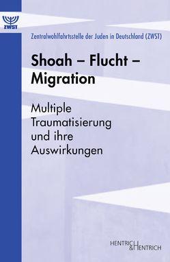 Shoah – Flucht – Migration