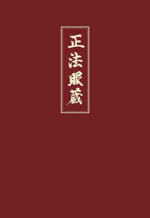 Shobogenzo von Dogen Zenji, Dogen,  Eihei, Dogen,  Meister, Linnebach,  G, Nishijima,  G W
