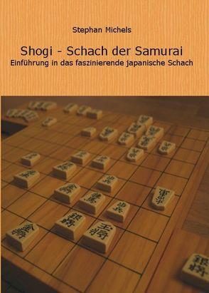 Shogi – Schach der Samurai von Michels,  Stephan