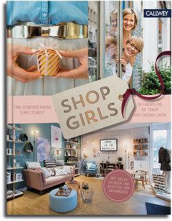 Shop Girls von Schacht,  Ulrike, Schneider-Rading,  Tina