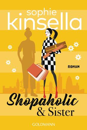 Shopaholic & Sister von Heimburger,  Marieke, Kinsella,  Sophie