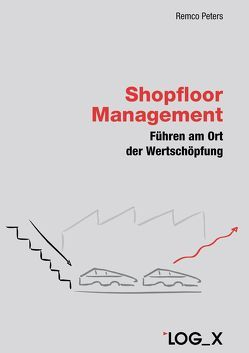 Shopfloor Management von Peters,  Remco