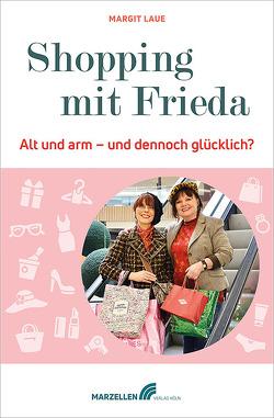 Shopping mit Frieda von Laue,  Margit