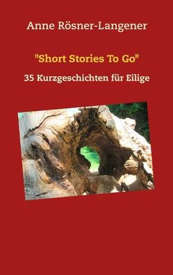 """Short Stories To Go"" von Rösner-Langener,  Anne"