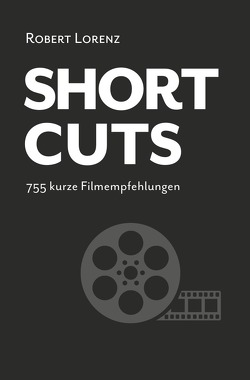 Shortcuts von Lorenz,  Robert