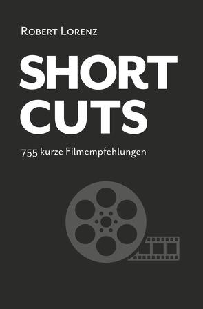 Shortcuts von Lorenz,  Robert