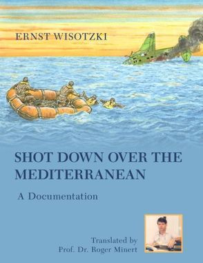 Shot Down Over the Mediterranean von Wisotzki,  Ernst