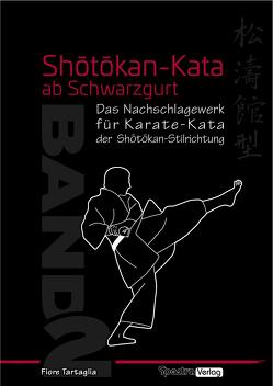 Shotokan-Kata ab Schwarzgurt / Band 2 von Tartaglia,  Fiore