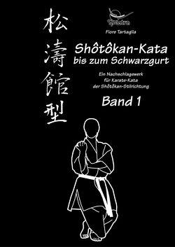 Shotokan-Kata bis zum Schwarzgurt / Band 1 / eBook von Tartaglia,  Fiore