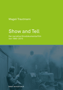 Show and Tell von Trautmann,  Magali