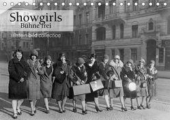 Showgirls – Bühne frei (Tischkalender 2019 DIN A5 quer) von bild Axel Springer Syndication GmbH,  ullstein