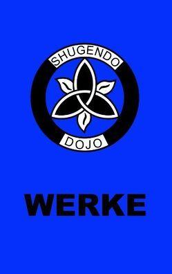 Shugendo Dojo Werke von Sachse,  Tino