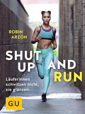 Shut up and run von Arzón,  Robin