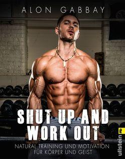 Shut up and work out von Gabbay,  Alon