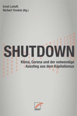 Shutdown von Bierwirth,  Julian, Galow-Bergemann,  Lothar, Lohoff,  Ernst, Simon,  Karl-Heinz, Trenkle,  Norbert