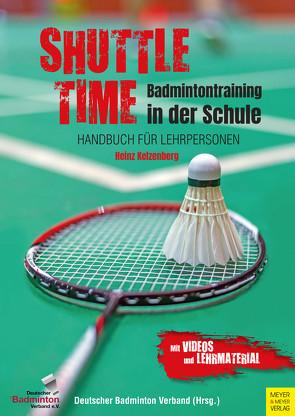 Shuttle Time – Badmintontraining in der Schule von Kelzenberg,  Heinz