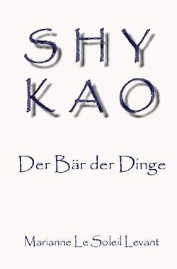 SHYKAO von Faaß,  Bernhard, Le Soleil Levant,  Marianne