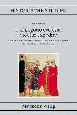 … si negotio ecclesiae videtur expedire von Witthinrich,  Kai