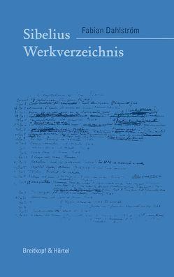 Sibelius Werkverzeichnis von Dahlström,  Fabian
