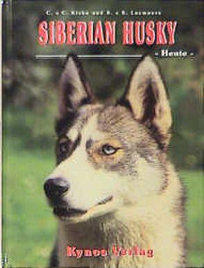 Siberian Husky – Heute von Kisko,  Chris, Luxmoore,  Sheila, Luxmoore,  Simon, Rau,  Gisela