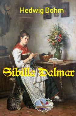 Sibilla Dalmar von Dohm,  Hedwig