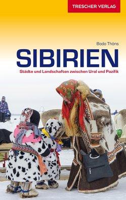 Reiseführer Sibirien von Thöns,  Bodo