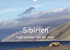 Sibirien- Impressionen von der Lena (Wandkalender 2021 DIN A3 quer) von Weise,  Ralf
