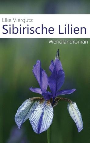 Sibirische Lilien von Viergutz,  Elke