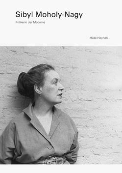 Sibyl Moholy-Nagy von Heynen,  Hilde, Nöthlings,  Christoph