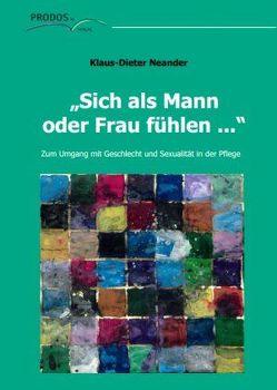 """""""Sich als Mann oder Frau fühlen …"""" von Neander,  Klaus-Dieter"""