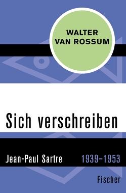 Sich verschreiben von Rossum,  Walter van