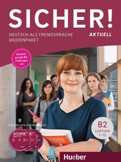 Sicher! aktuell B2 von Perlmann-Balme,  Michaela, Schwalb,  Susanne