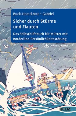 Sicher durch Stürme und Flauten von Buck-Horstkotte,  Sigrid, Buda,  Lukasz, Gabriel,  Johanna