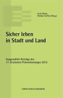 Sicher leben in Stadt und Land von Marks,  Erich, Steffen,  Wiebke