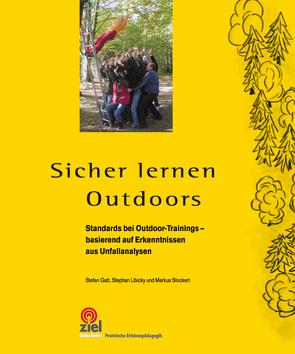 Sicher lernen Outdoors von Gatt,  Stefan, Libicky,  Stephan, Stockert,  Markus