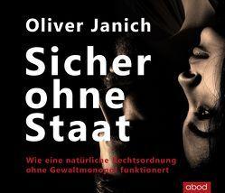 Sicher ohne Staat von Böker,  Markus, Janich,  Oliver