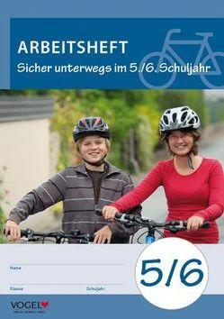 Sicher unterwegs im 5./6. Schuljahr von Auer,  Oskar, Schwamborn,  Wolfgang