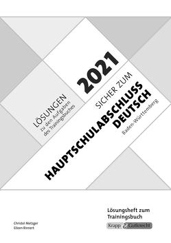 Sicher zum Hauptschulabschluss Deutsch Baden-Württemberg 2021 von Metzger,  Christel, Rinnert,  Eileen
